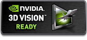 Learn more about NVIDIA 3D Vision Ready®
